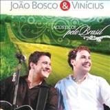 João Bosco e Vinícius - Acústico Pelo Brasil
