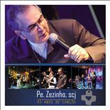Padre Zezinho - 45 anos de canção