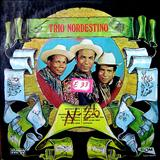 Trio Nordestino - Chililique