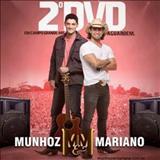 Munhoz & Mariano - MUNHOZ E MARIANO AO VIVO EM CAMPO GRANDE 2012