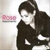 Rose Nascimento - uma questao de fe