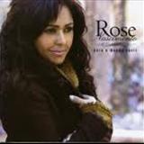 Rose Nascimento - para o mundo ouvvir