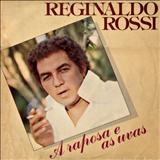 Reginaldo Rossi - A raposa e as uvas - Reginaldo Rossi (Por Sergivan Azevedo)