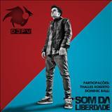 DJ PV - Som Da Liberdade