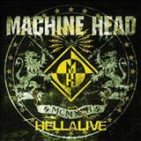Machine Head - Hellalive (Live)