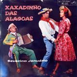 Severino Januário - Xaxadinho Das Alagoas (RCA)