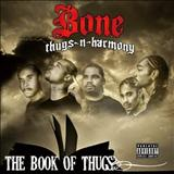 Bone Thugs N Harmony - The Book Of Thugs