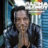 Alpha Blondy - Akwaba  - Best Of