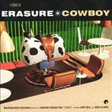 Erasure - Cowboy