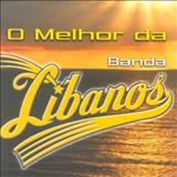 Banda Líbanos - O Melhor da Banda Libanos (Victor Bruno)
