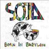 S.O.J.A - Born In Babylon