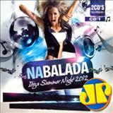 Melhores jovem pan  - Na Balada - Ibiza Summer Night 2012 CD1
