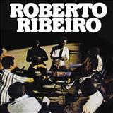 Roberto Ribeiro - Todo menino é um rei