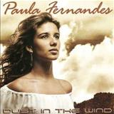Paula Fernandes - Dust In The Wind
