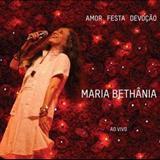 Maria Bethânia - AMOR FESTA DEVOÇÃO - AO VIVO - DISCO 2