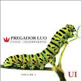 Pregador Luo - Único Incomparavél Vol. 01 [Álbum]