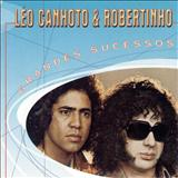 Léo Canhoto e Robertinho - 20 SUCESSOS DE LÉO CANHOTO E ROBERTINHO