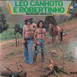 Léo Canhoto e Robertinho - LEO CANHOTO E ROBERTINHO-SUCESSOS