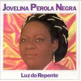 Jovelina Pérola Negra - Luz do repente