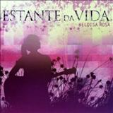Heloísa Rosa - Estante da Vida