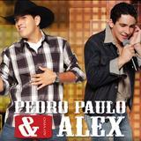 pedro-paulo-alex - Pedro Paulo e Alex