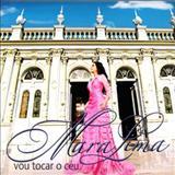 Mara Lima - Vou tocar o céu