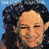 Gal Costa - Água Viva