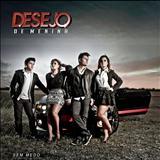 Desejo De Menina 2011 - Sem Medo - Vol 08