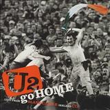 U2 - Go Home (Live in Slane Castle - Ireland)