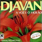 Djavan - A Voz, o Violão, a Música de Djavan
