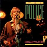 The Police - Crimewatch