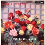 Nelson Gonçalves - Buquet de melodias