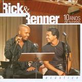 Rick e Renner - 10 Anos De Sucesso