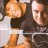 Rick e Renner - Bom de Dança