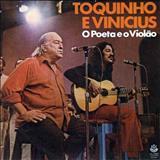 Vinícius De Moraes - O Poeta e o Violão (Toquinho & Vinicius)