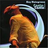 Ney Matogrosso - CANTO EM QUALQUER CANTO