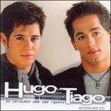 Hugo e Tiago - Os Corações Não São Iguais