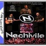 Nechivile - GRANDES SUCESSOS DE NECHIVILE