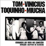Antônio Carlos Jobim - Tom, Vinícius, Toquinho & Miucha - Live In Rio
