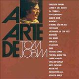 Antônio Carlos Jobim - A Arte De Tom Jobim