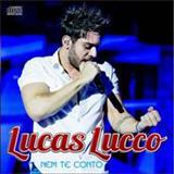 Lucas Lucco - Nem te Conto