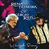 Sergio Reis - Amizade sincera