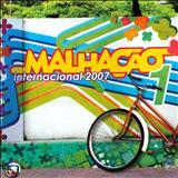 Malhação - Malhação Internacional 2007