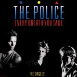 The Police - Every Breath You Take - The Singles