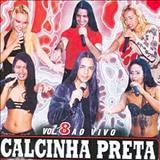 Calcinha Preta - Calcinha Preta Volume 8: Ao Vivo