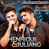 Henrique & Juliano - Henrique e Juliano ao vivo em Palmas