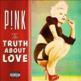 Pink - The Truth About Love (Deluxe Edition)