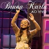 Bruna Karla - Advogado Fiel - Ao Vivo