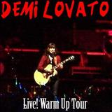Demi Lovato - Demi Live! Warm Up Tour