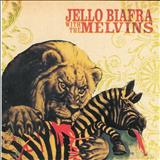 Melvins - Never Breathe What You Can't See (With Jello Biafra)